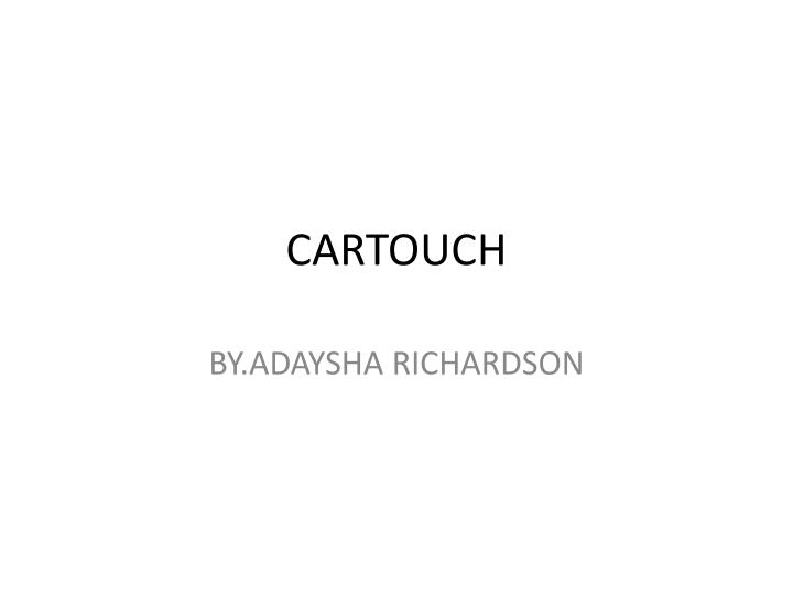 Cartouch