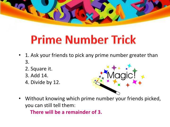 Prime Number Trick