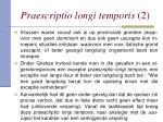 praescriptio longi temporis 2