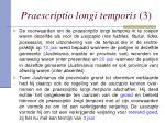 praescriptio longi temporis 3