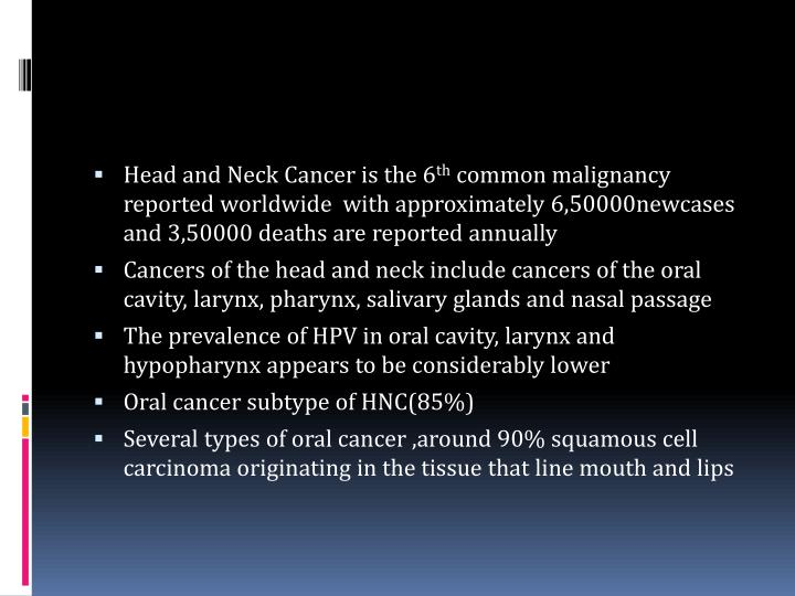 Head and Neck Cancer is the 6