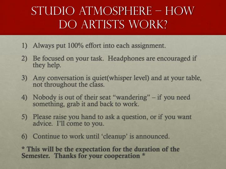 Studio Atmosphere – How do Artists work?