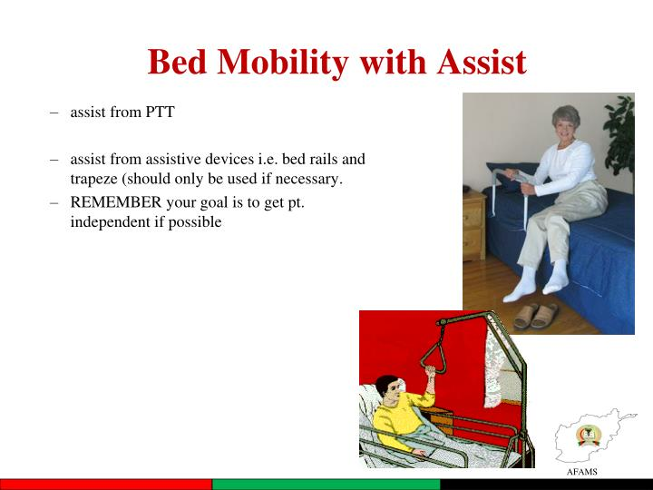 Bed Mobility with Assist