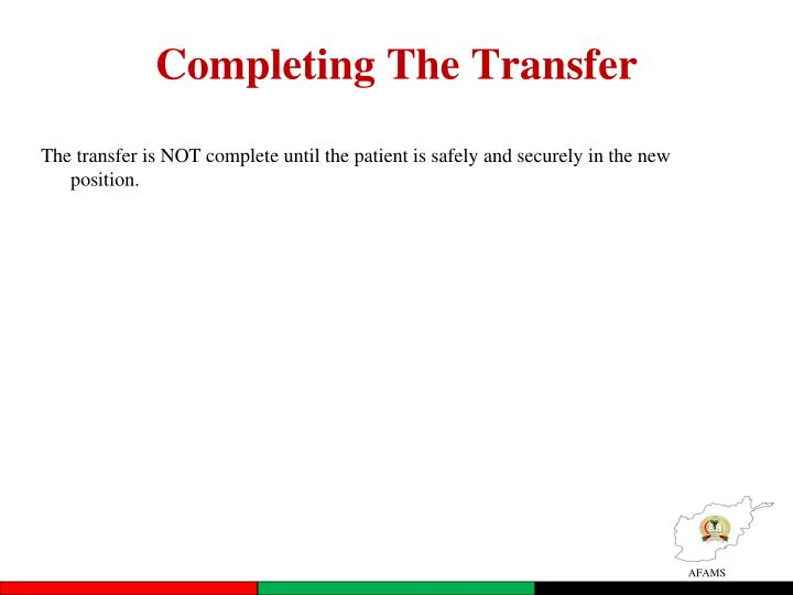 Completing The Transfer