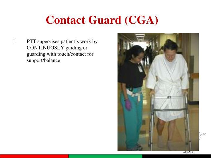 Contact Guard (CGA)