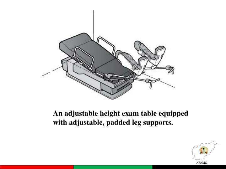 An adjustable height exam table equipped