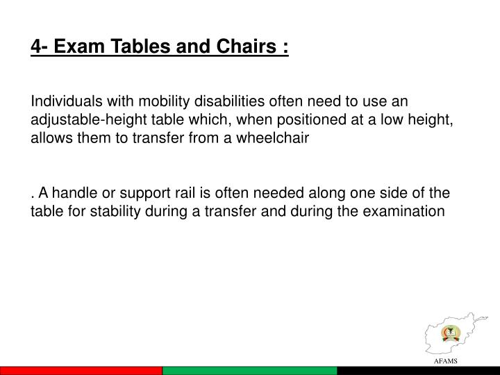 4- Exam Tables and Chairs :