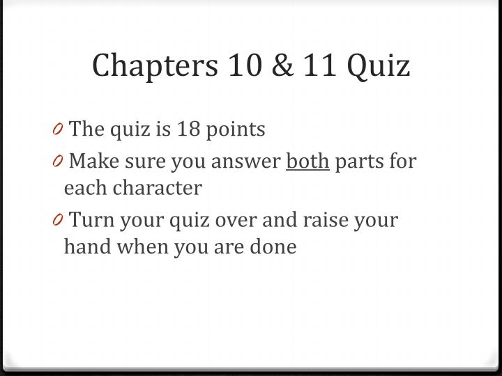 Chapters 10 11 quiz