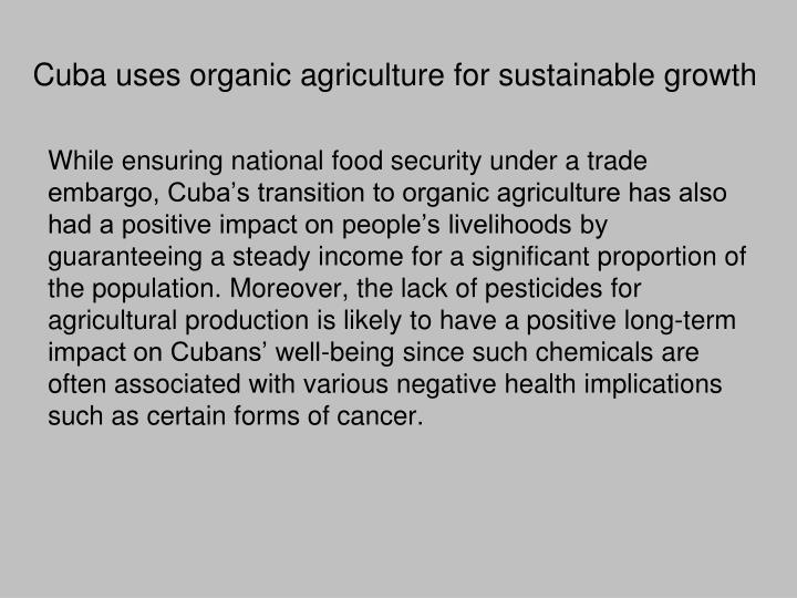 Cuba uses organic agriculture for sustainable growth
