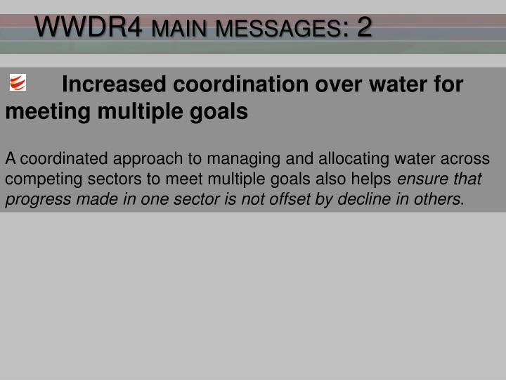 WWDR4 main messages: 2