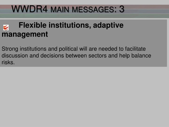 WWDR4 main messages: 3