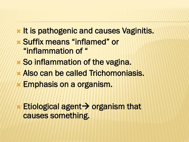 It is pathogenic and causes