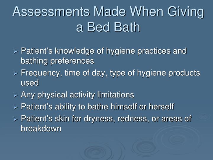 Assessments Made When Giving a Bed Bath