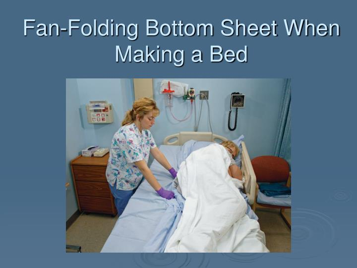 Fan-Folding Bottom Sheet When Making a Bed