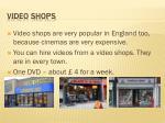 video shops