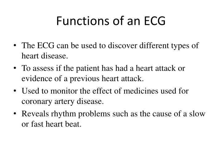 Functions of an ecg