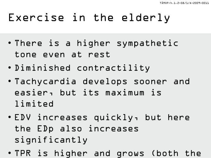 Exercise in the elderly