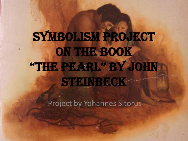 the pearl by john steinbeck essay help The pearl by john steinbeck: a symbol or any similar topic specifically for you do not waste we can help with your essay find out more related posts day laborer.