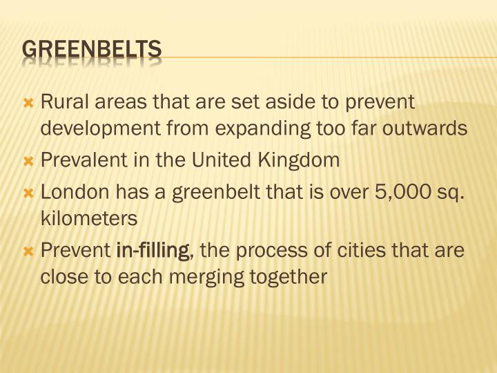 Rural areas that are set aside to prevent development from expanding too far outwards