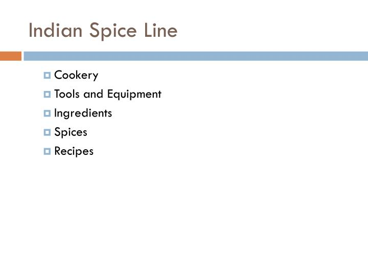 Indian Spice Line