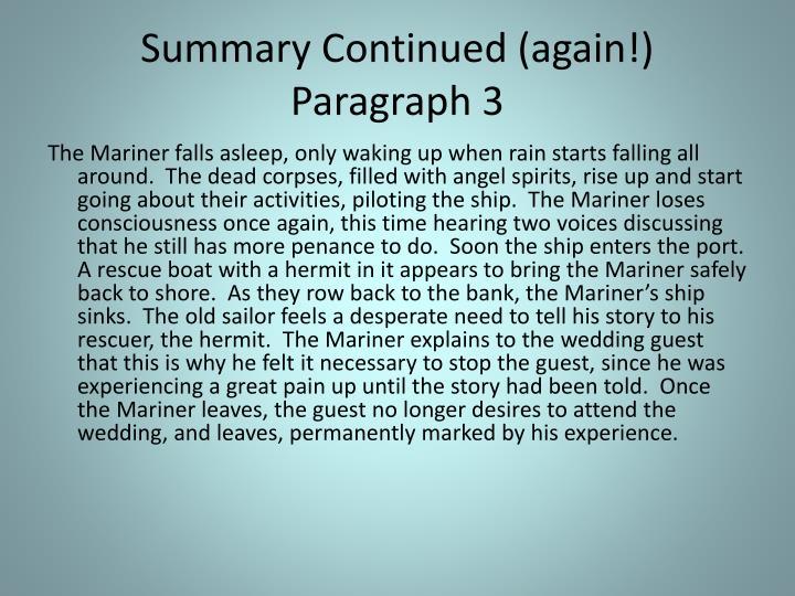 Summary Continued (again!)