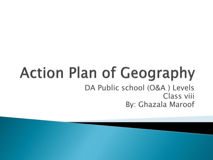 Action Plan of Geography