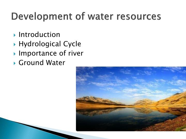 Development of water resources