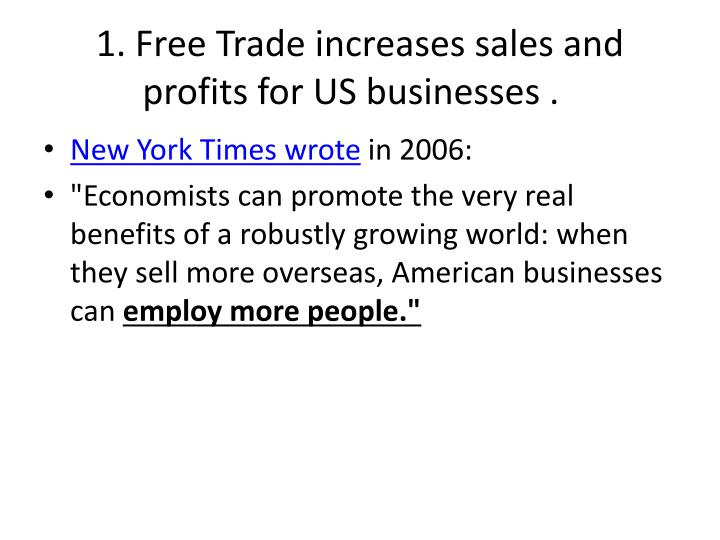 pros and cons free trade Free trade is an economic theory that describes the import and export relations of multiple countries countries engage in free trade relations when companies and individuals can import and export.