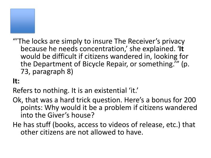 """'The locks are simply to insure The Receiver's privacy because he needs concentration,' she explained. '"