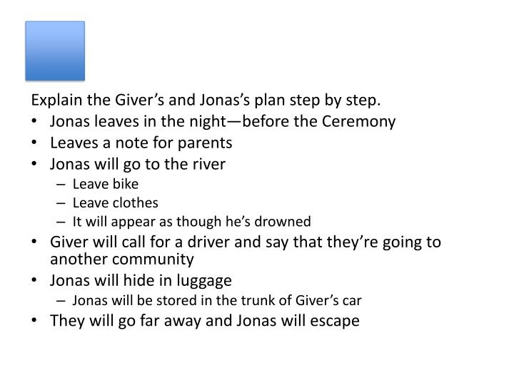 Explain the Giver's and Jonas's plan step by step.