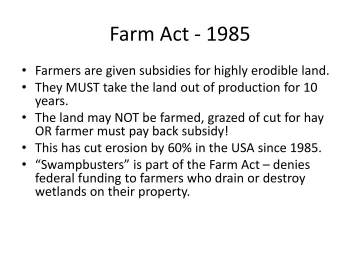 Farm Act - 1985