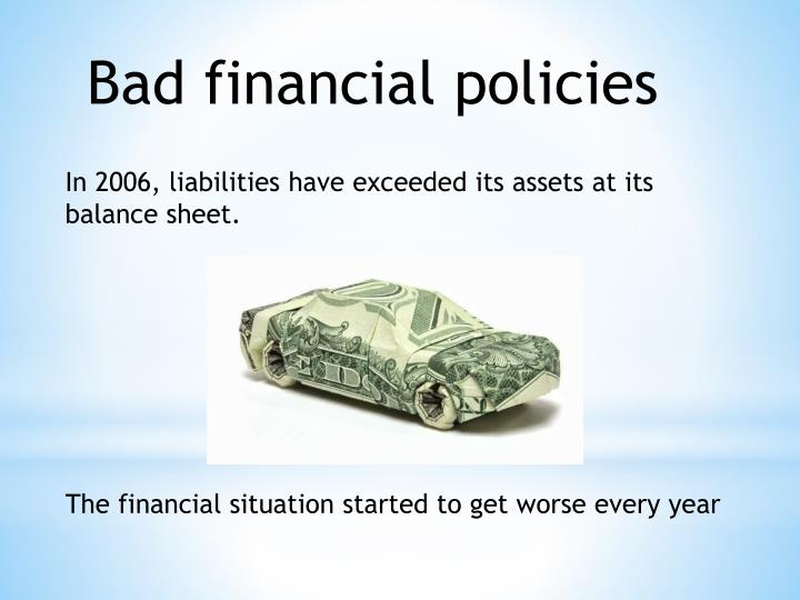 Bad financial policies