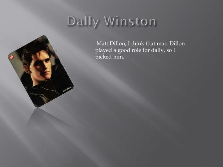 Dally Winston