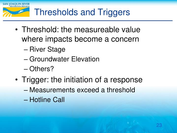 Thresholds and Triggers