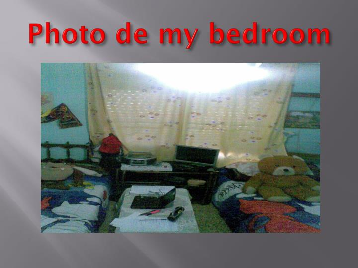 Photo de my bedroom