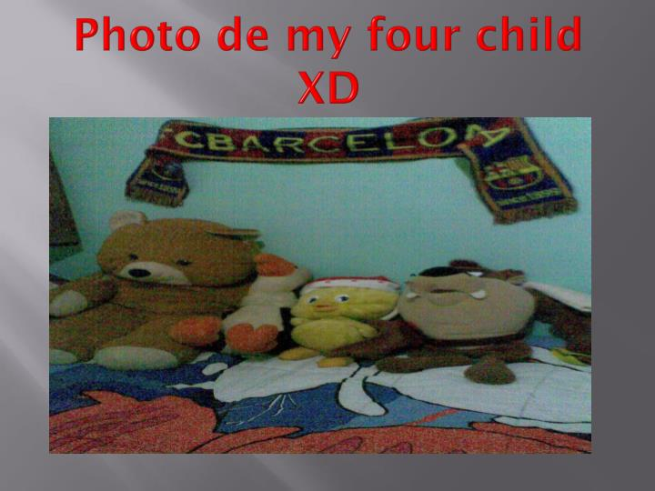 Photo de my four child