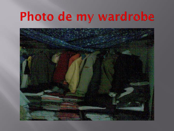 Photo de my wardrobe