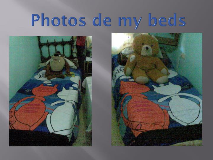 Photos de my beds