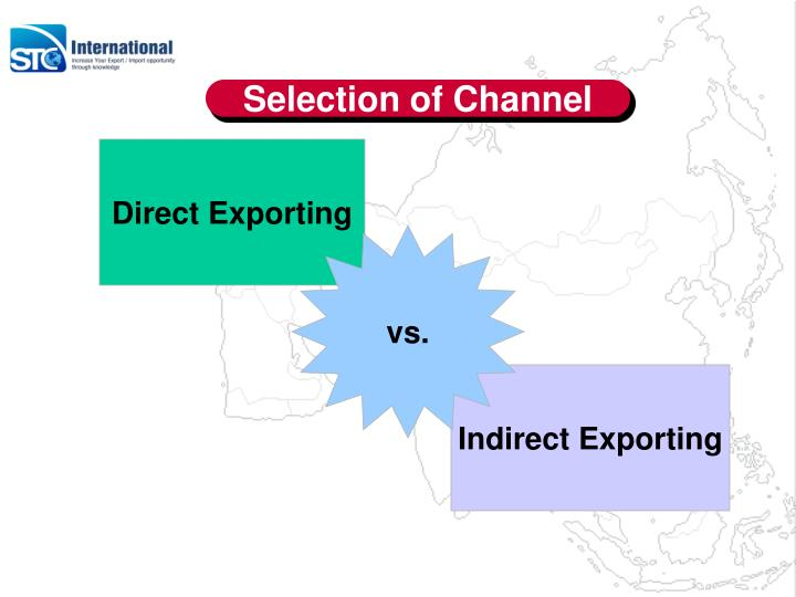 Selection of Channel