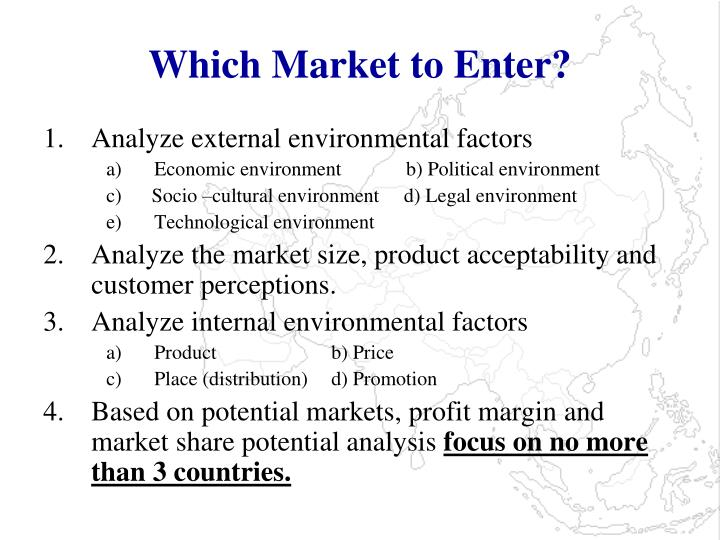 Which Market to Enter?