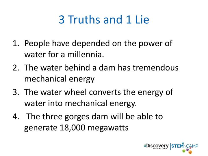 3 Truths and 1 Lie