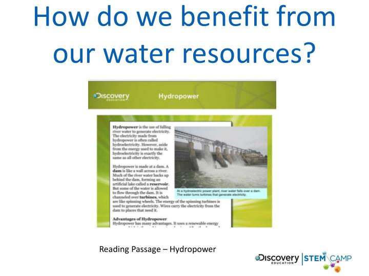 How do we benefit from our water resources?