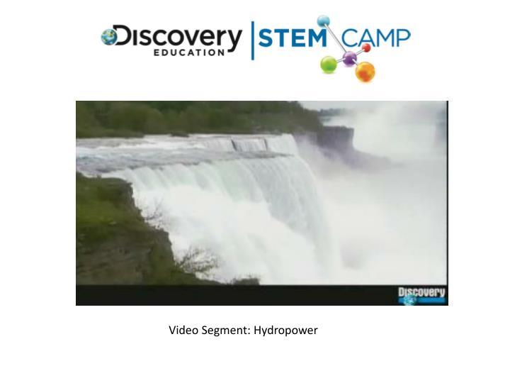 Video Segment: Hydropower