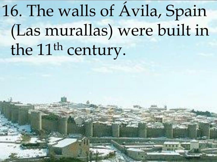16. The walls of Ávila, Spain (Las