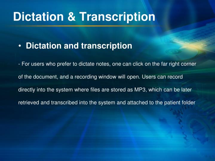 Dictation & Transcription