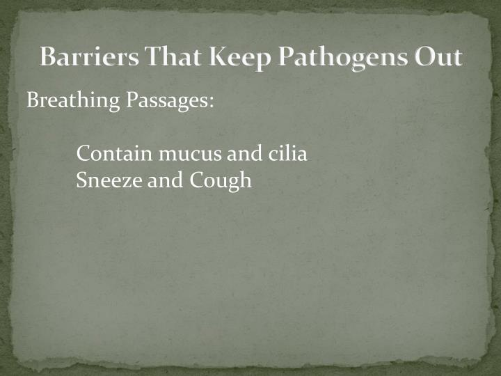 Barriers That Keep Pathogens Out