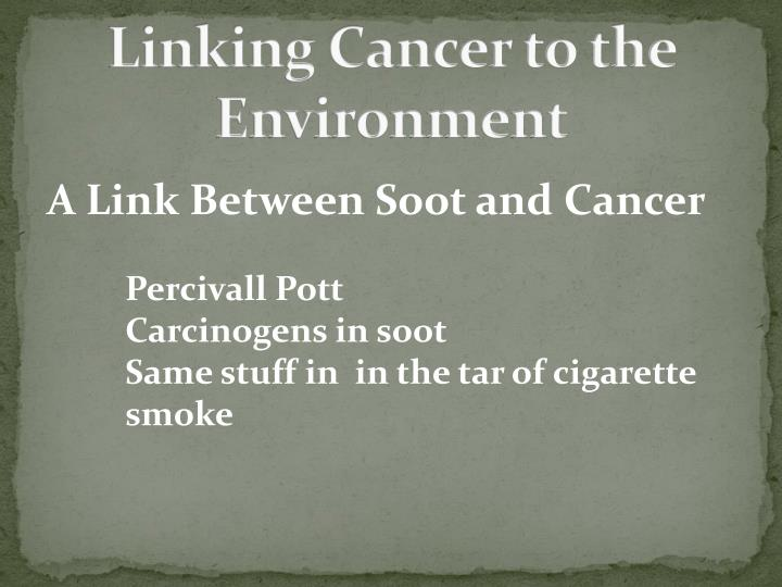 Linking Cancer to the Environment