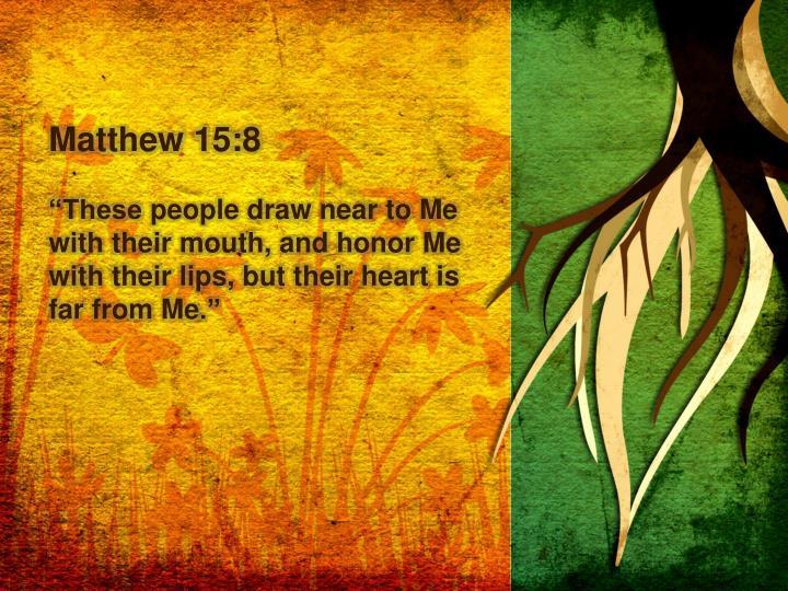 Matthew 15:8