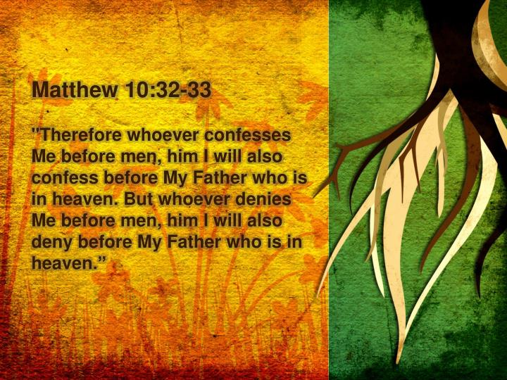 Matthew 10:32-33