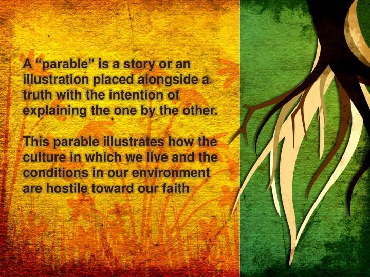 "A ""parable"""